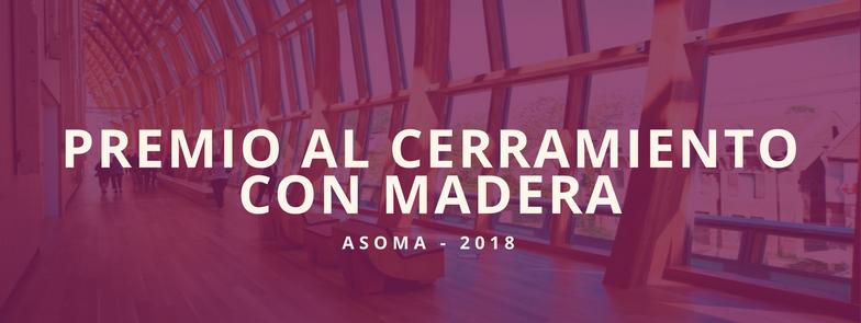 ASOMA premia al «Mejor Cerramiento con Madera»