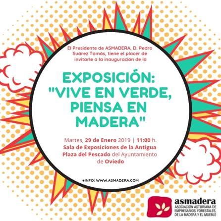 """Oviedo se prepara para la inauguración de la exposición """"VIVE EN VERDE, PIENSA EN MADERA"""""""
