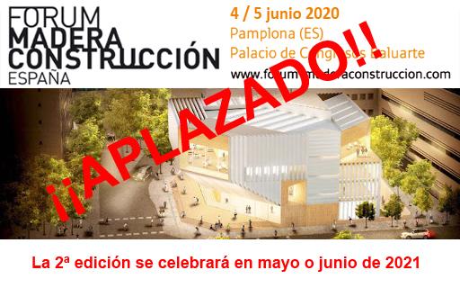El II FORUM DE CONSTRUCCION CON MADERA se aplaza a 2021