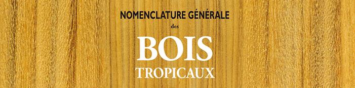 Nomenclatura de las Maderas Tropicales, ahora en versión digital