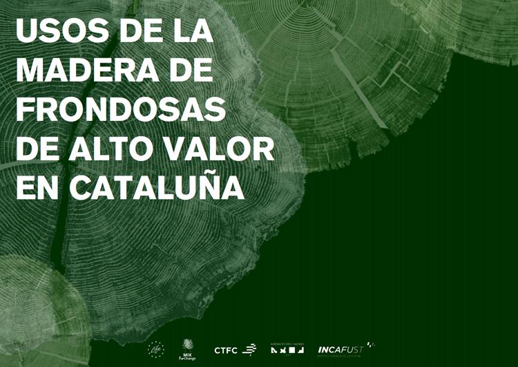 CTFC edita un catálogo sobre los usos de la madera de frondosas de alto valor en Cataluña
