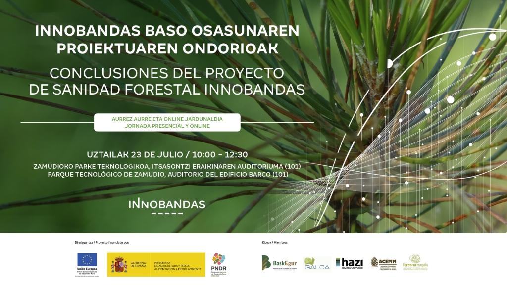Jornada de presentación de conclusiones del proyecto de sanidad forestal INNOBANDAS
