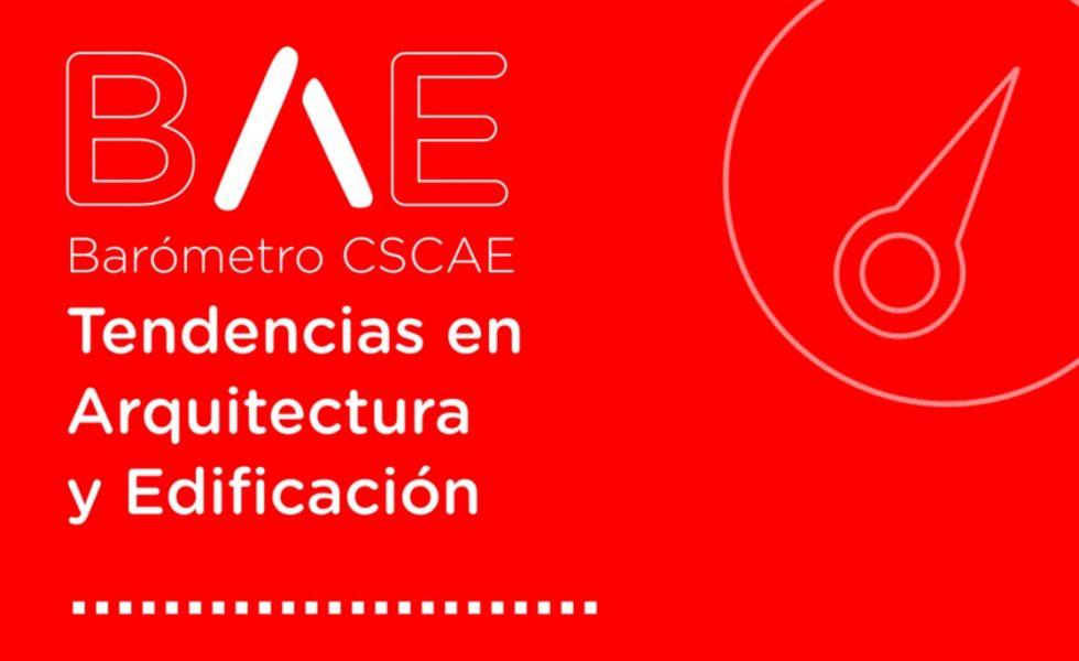 CSCAE lanza el primer barómetro para medir las tendencias sobre arquitectura y edificación