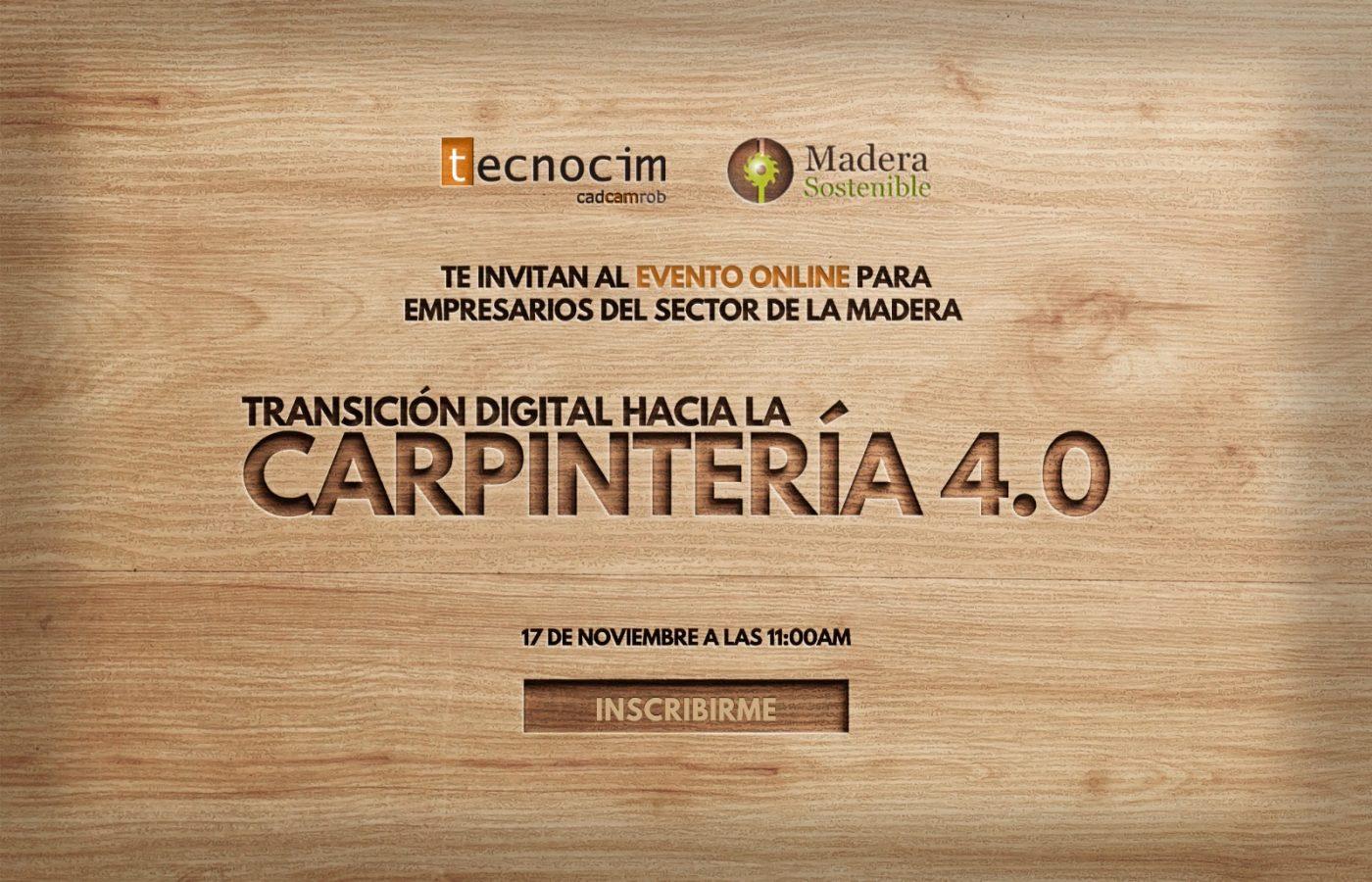 Evento online: Transición digital hacia la CARPINTERIA 4.0